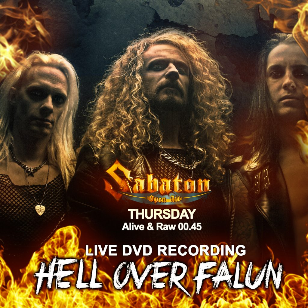 Billion Dollar Babies confirmed the recording of a live DVD on Sabaton Open Air.