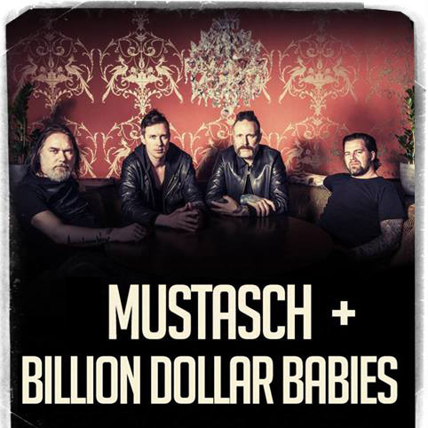 Billion Dollar Babies confirmed to support Mustasch at home town show in Falun